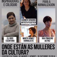 """CULTURA    Ciclo """"Onde están as mulleres da cultura?"""""""